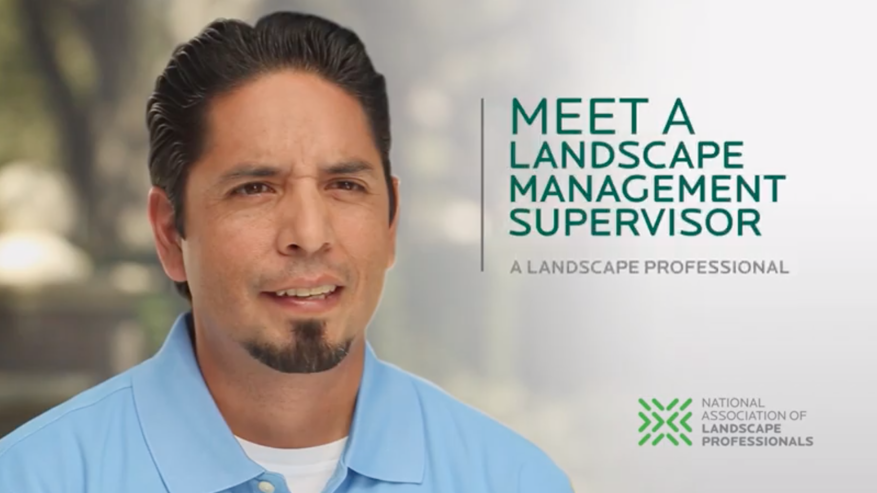 Meet a Landscape Management Supervisor - Landscape Industry Testimonial Videos